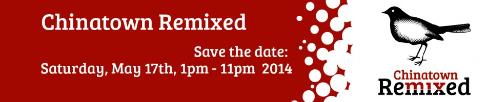 We will be at Chinatown Remixed 2014!